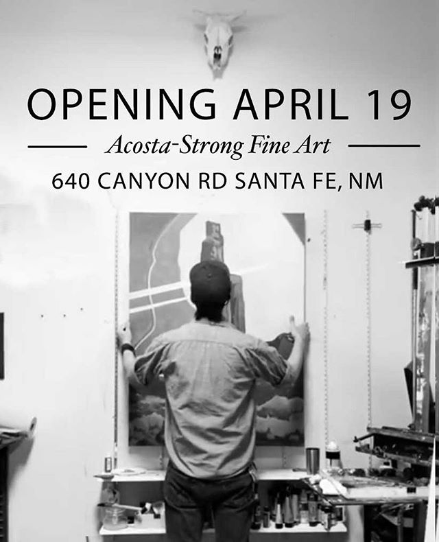 You Are Invited – OPENING APRIL 19, SANTA FE NM