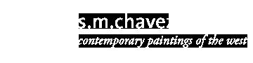 S.M. CHAVEZ ART
